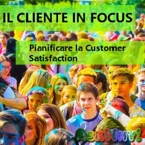 formazione - cliente in focus - customer satisfaction