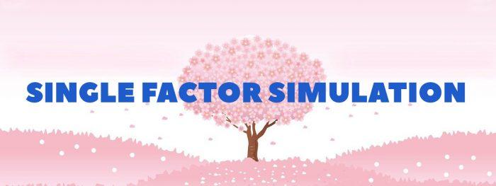 Single Factor Simulation